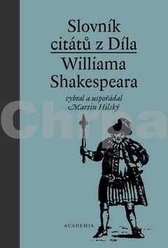 Martin Hilský: Slovník citátů z díla Williama Shakespeara cena od 298 Kč