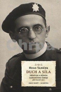 Hugo Vaníček: Duch a síla cena od 275 Kč