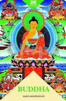 Karen Armstrong: Buddha - 2. vydání cena od 75 Kč
