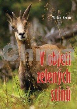 Václav Beran: V objetí zelených stínů cena od 223 Kč