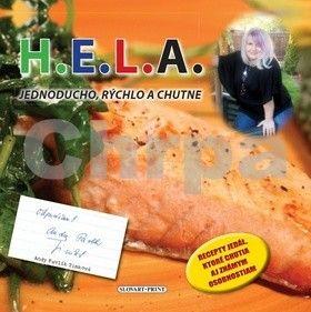 Helenka Lhotová: H.E.L.A. - Jednoducho, rýchlo a chutne cena od 271 Kč