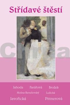 Kolektiv autorů: Střídavé štěstí cena od 146 Kč
