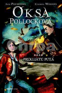 Cendrine Wolf: Oksa Pollocková - Prekliaté putá - 4. kniha cena od 263 Kč