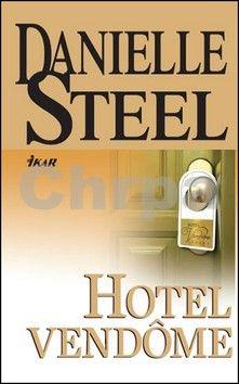 Danielle Steel: Hotel Vendome cena od 207 Kč