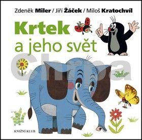Jiří Žáček, Miloš Kratochvíl: Krtek a jeho svět cena od 199 Kč