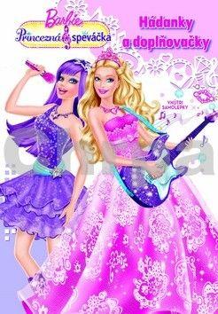 EGMONT Barbie Princezná a speváčka Hádanky a doplňovačky cena od 93 Kč