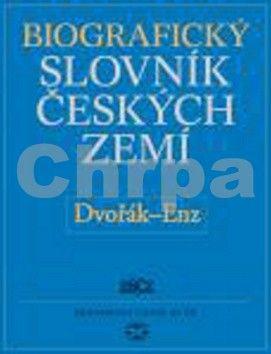 Biografický slovník českých zemí - Dvořák-Enz, 15. díl cena od 0 Kč