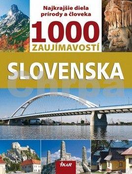 IKAR 1000 zaujímavostí Slovenska cena od 0 Kč
