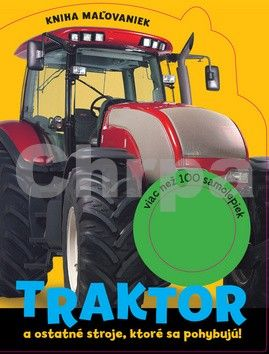 Svojtka Traktor a ostatné stroje, ktoré sa pohybujú! cena od 94 Kč