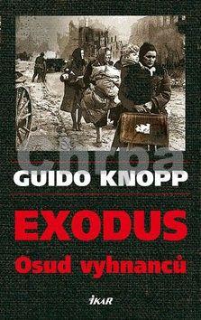 Guido Knopp: Exodus - Osud vyhnanců cena od 79 Kč