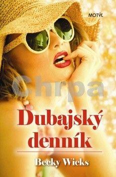 Becky Wicks: Dubajský denník cena od 182 Kč