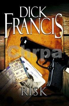 Dick Francis: Risk cena od 151 Kč