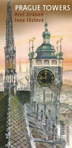 Jana Jůzlová, Aleš Jiránek: Prague Towers cena od 287 Kč