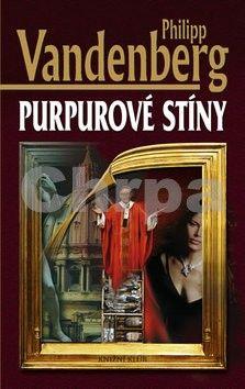 Philipp Vandenberg: Purpurové stíny cena od 170 Kč