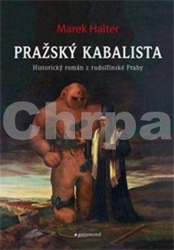 Marek Halter: Pražský kabalista cena od 204 Kč
