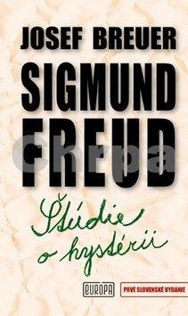 Sigmund Freud, Josef Breuer: Štúdie o hystérii cena od 305 Kč