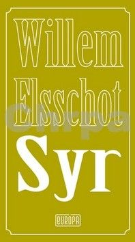 Willem Elsschot: Syr cena od 186 Kč