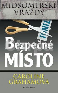 Caroline Grahamová: Midsomerské vraždy Bezpečné místo cena od 49 Kč