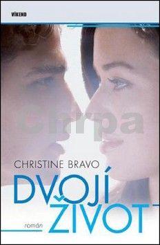 Christine Bravo: Dvojí život cena od 186 Kč