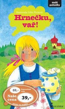 Edita Plicková: Hrnečku vař cena od 27 Kč