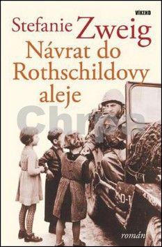 Stefanie Zweig: Návrat do Rotchildovy aleje cena od 124 Kč