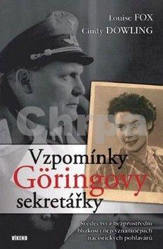 Louise Fox, Cindy Dowling: Vzpomínky Göringovy sekretářky cena od 189 Kč