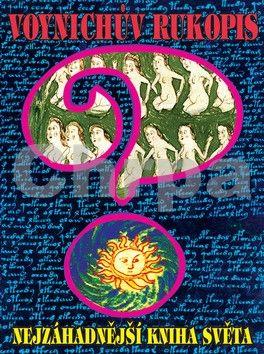 CAD PRESS Voynichův rukopis aneb Nejzáhadnější kniha světa cena od 614 Kč
