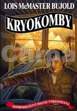 Lois McMaster Bujold: Vorkosigan - Kryokomby cena od 174 Kč