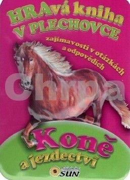 Valiente F.: Koně a jezdectví - Hravá kniha v plechovce cena od 212 Kč
