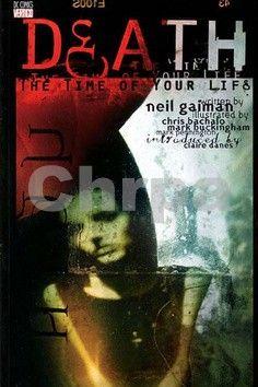 Neil Gaiman, Kolektiv: Smrt Nejlepší čas tvého života cena od 155 Kč