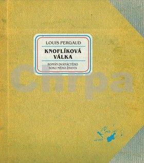 Louis Pergaud: Knoflíková válka cena od 185 Kč