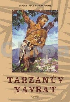 Edgar Rice Burroughs, Zdeněk Burian: Tarzanův návrat cena od 203 Kč