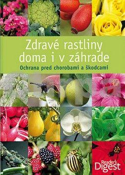 Výber Readers Digest Zdravé rastliny doma i v záhrade cena od 600 Kč