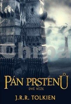 John Ronald Reuel Tolkien: Dvě věže (brož.) cena od 181 Kč