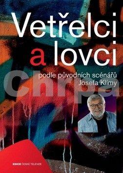 Josef Klíma: Vetřelci a lovci cena od 224 Kč