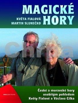 Martin Slunečko, Květa Fialová: Magické hory cena od 203 Kč