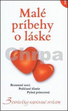 Jana Melešová: Malé príbehy o láske 1 cena od 123 Kč