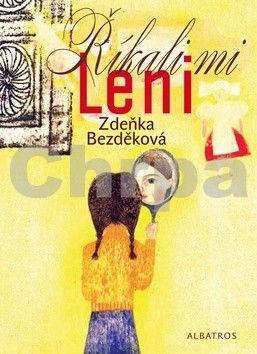 Iku Dekune, Zdeňka Bezděková: Říkali mi Leni cena od 179 Kč