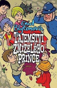 Enid Blytonová: Tajemství zmizelého prince cena od 169 Kč
