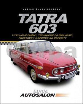 Marián Šuman-Hreblay: Tatra 603 cena od 298 Kč