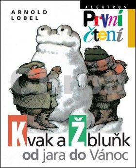 Arnold Lobel: Kvak a Žbluňk od jara do Vánoc cena od 108 Kč