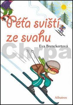 Eva Brenckertová: Péťa sviští ze svahu cena od 79 Kč