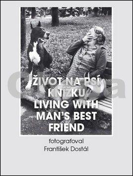 František Dostál: Život na psí knížku cena od 215 Kč
