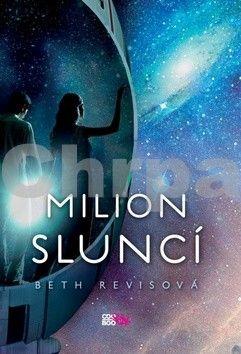 Beth Revis: Milion sluncí cena od 175 Kč