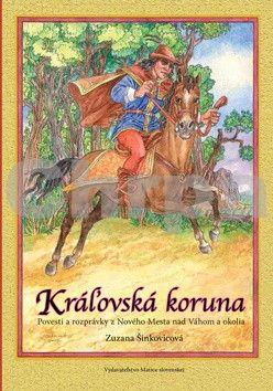 Matica slovenská Kráľovská koruna cena od 94 Kč