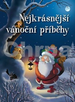 Pacnerová Jana: Nejkrásnější vánoční příběhy cena od 199 Kč