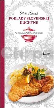 Silvia Pilková: Poklady slovenskej kuchyne: Bratislava, Záhorie, Podunajsko cena od 212 Kč