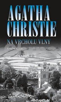 Agatha Christie: Na vrcholu vlny / Čas přílivu cena od 204 Kč