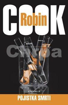 Robin Cook: Pojistka smrti cena od 0 Kč