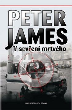 Peter James: V sevření mrtvého cena od 0 Kč